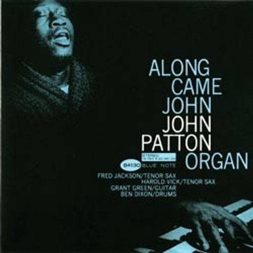 Jazz LP 180g - John Patton: Along Came John (45rpm-edition). Acoustic Sounds AS84130, Cat.# AS ABNJ 84130-45, format 2LPs 180g 45rpm. Barcode 0753088413018. More info on www.sepeaaudio.com