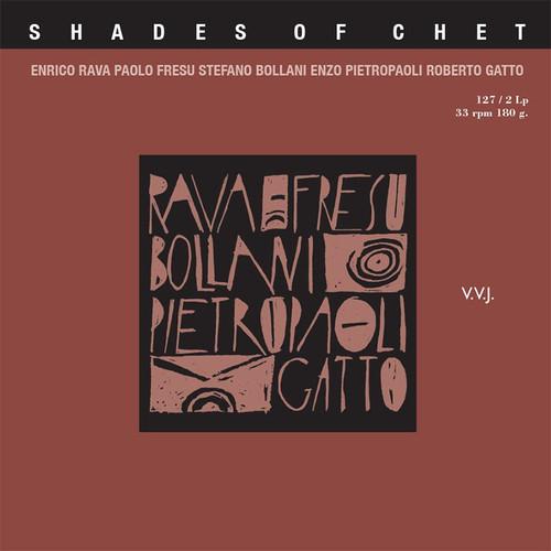 , SHADES OF CHET - RAVA, FRESU, BOLLANI, PIETROPAOLI, GATTO (2x 180g Vinyl LP) Jazz LP. Fonè Records FoneLP127. EAN . Release date 00.01.1900. More info on www.sepeaaudio.com