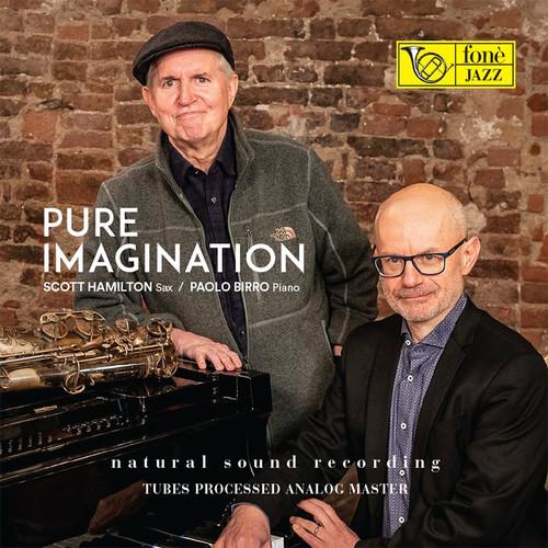 , PURE IMAGINATION - SCOTT HAMILTON & PAOLO BIRRO (LP) (1x 180g Vinyl LP) Jazz LP. Fonè Records FoneLP136. EAN . Release date 00.01.1900. More info on www.sepeaaudio.com