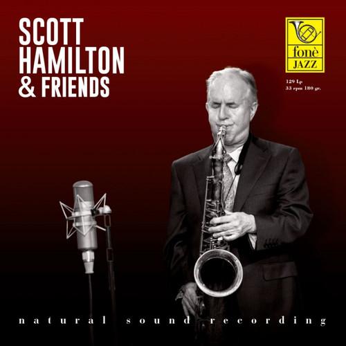 , SCOTT HAMILTON & FRIENDS (1x 180g Vinyl LP) Jazz LP. Fonè Records FoneLP129. EAN . Release date 00.01.1900. More info on www.sepeaaudio.com