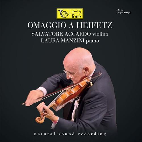 , OMAGGIO A HEIFETZ - SALVATORE ACCARDO & LAURA MANZINI (1x 180g Vinyl LP) Classical LP. Fonè Records FoneLP125. EAN . Release date 00.01.1900. More info on www.sepeaaudio.com