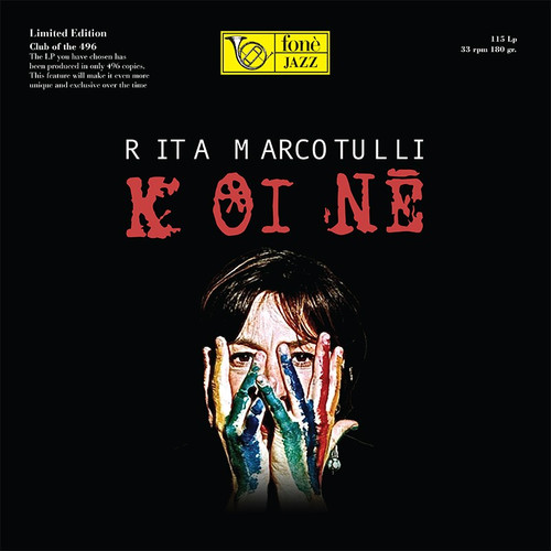 , RITA MARCOTULLI - KOINÈ (1x 180g Vinyl LP) Jazz LP. Fonè Records FoneLP115. EAN . Release date 00.01.1900. More info on www.sepeaaudio.com
