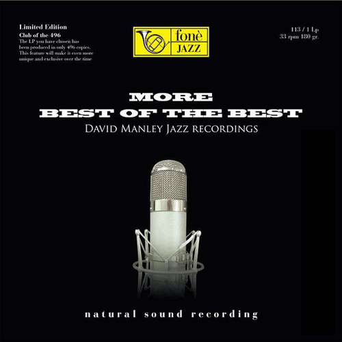 MORE BEST OF THE BEST - DAVID MANLEY JAZZ RECORDINGS (1x 180g Vinyl LP) Jazz LP. Fonè Records FoneLP113. EAN . Release date 00.01.1900. More info on www.sepeaaudio.com