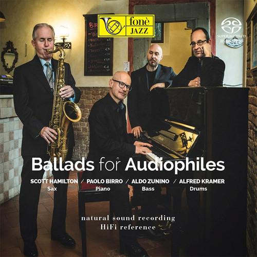 , BALLADS FOR AUDIOPHILES (SACD) (1x Hybrid SACD) Pop SACD. Fonè Records FoneSACD175. EAN . Release date 00.01.1900. More info on www.sepeaaudio.com