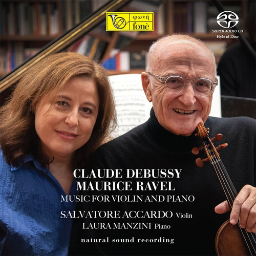 , CLAUDE DEBUSSY - MAURICE RAVEL - MUSIC FOR VIOLIN & PIANO (1x Hybrid SACD) Classical SACD. Fonè Records FoneSACD219. EAN . Release date 00.01.1900. More info on www.sepeaaudio.com