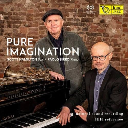 PURE IMAGINATION - SCOTT HAMILTON & PAOLO BIRRO (SACD) (1x Hybrid SACD) Jazz SACD. Fonè Records FoneSACD205. EAN . Release date 00.01.1900. More info on www.sepeaaudio.com