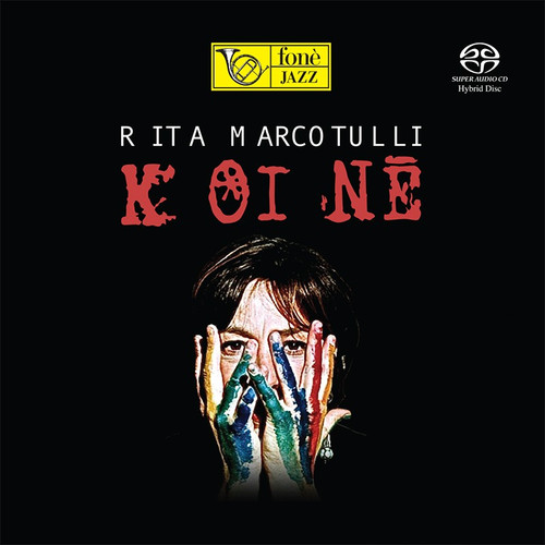 , RITA MARCOTULLI - KOINÈ (1x Hybrid SACD) Jazz SACD. Fonè Records FoneSACD183. EAN . Release date 00.01.1900. More info on www.sepeaaudio.com