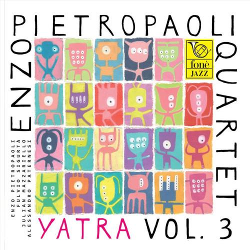 , YATRA VOL. 3 - ENZO PIETROPAOLI QUARTET (SACD) (1x Hybrid SACD) Jazz SACD. Fonè Records FoneSACD151. EAN . Release date 00.01.1900. More info on www.sepeaaudio.com