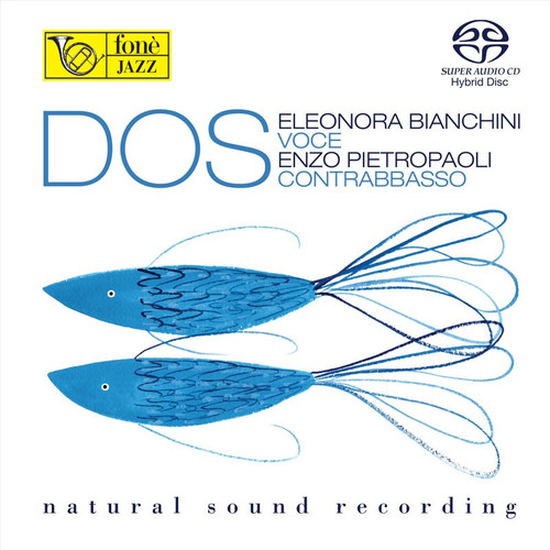 , ENZO PIETROPAOLI, ELEONORA BIANCHINI - DOS (SACD) (1x Hybrid SACD) Jazz SACD. Fonè Records FoneSACD142. EAN . Release date 00.01.1900. More info on www.sepeaaudio.com