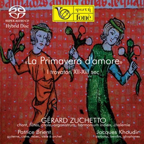 , LA PRIMAVERA D'AMORE - I TROVATORI XII-XIII SEC. (1x CD) Classical CD. Fonè Records FoneCD98F22. EAN . Release date 00.01.1900. More info on www.sepeaaudio.com