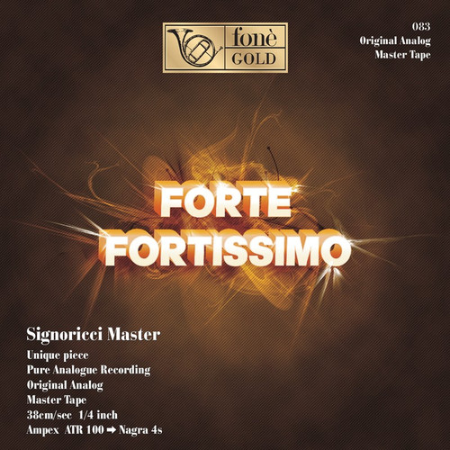 , FORTE FORTISSIMO - AA.VV - CDGOLD24K (1x Gold CD) Classical CD. Fonè Records FoneCD083. EAN . Release date 00.01.1900. More info on www.sepeaaudio.com