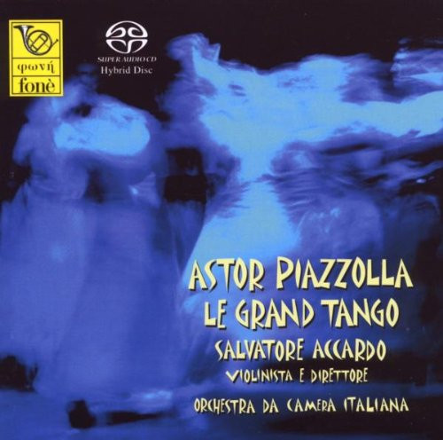 , ASTOR PIAZZOLLA - GRAND TANGO (SACD) (1x Hybrid SACD) Classical SACD. Fonè Records FoneSACD021. EAN . Release date 00.01.1900. More info on www.sepeaaudio.com