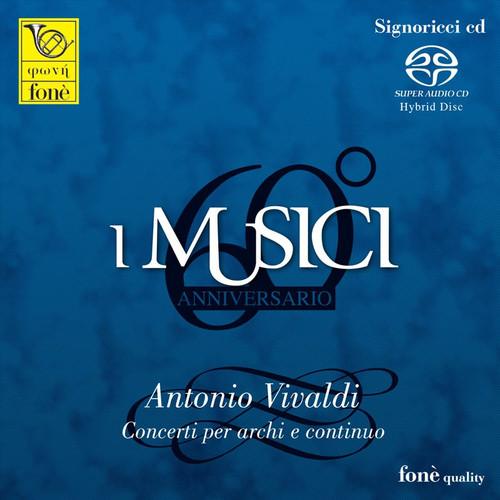 I Musici - Antonio Vivaldi, Concerti Per Archi E Continuo (1x Hybrid SACD) (FoneSACD074)