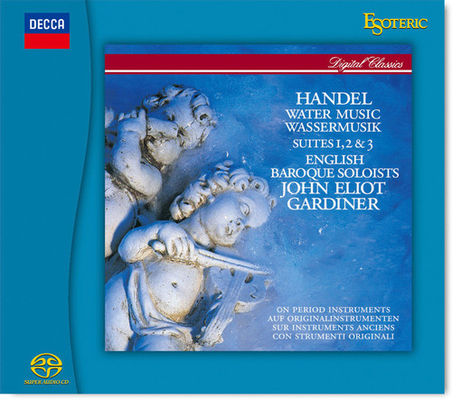 Handel: Water Music, Conducted by J.E.Gardiner (Hybrid SACD) (ESOTERIC ESSG-90242)