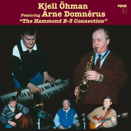 Kjell Öhman Feat. Arne Domnérus, The Hammond B-3 Connection (1x LP 180 gr stereo) (LP19402)