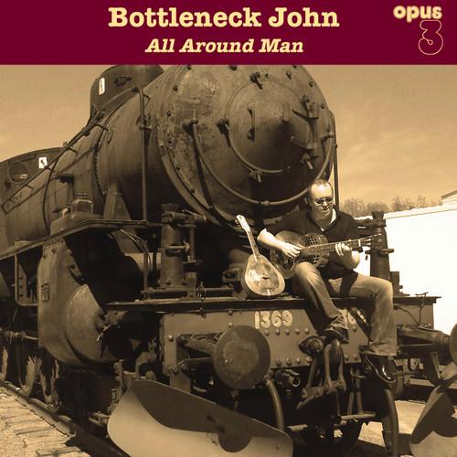 Bottleneck John, All Around Man (1x LP 180 gr stereo) (LP23001)