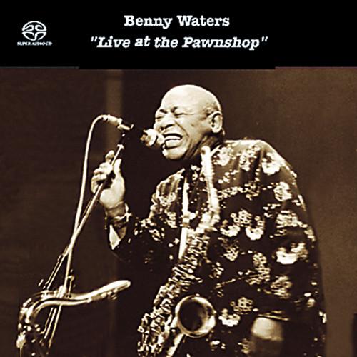 Benny Waters Live At The  Pawnshop (1x Hybrid SACD stereo) (SACD19911)
