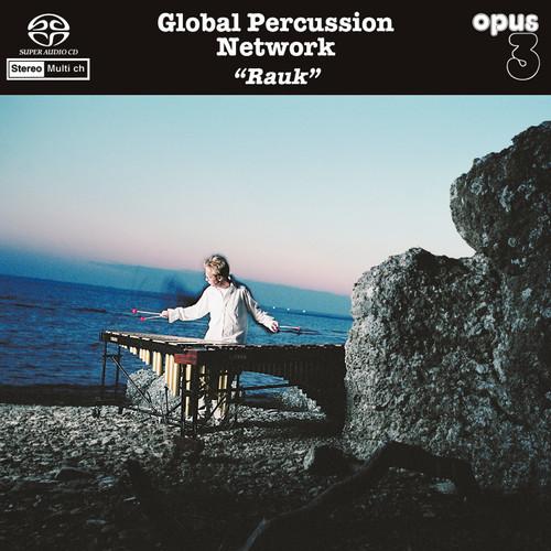 Global Percussion Network, Rauk (1x Hybrid SACD multi-channel) (SACD22011)