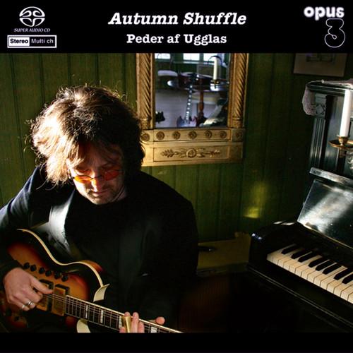 Peder Af Ugglas, Autmn Shuffle  (1x Hybrid SACD multi-channel) (SACD22042)