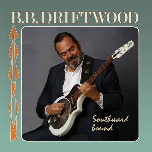 B.B. Driftwood, Southward Bound (1x Hybrid SACD stereo) (SACD22112)