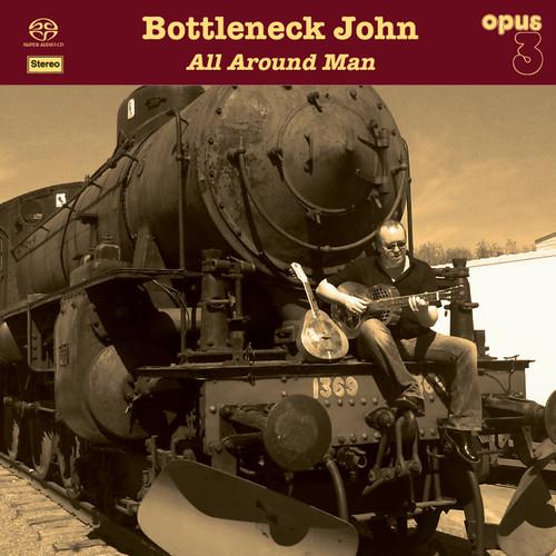 Bottleneck John, All Around Man (1x Hybrid SACD stereo) (SACD23001)