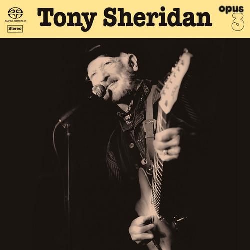Tony Sheridan - Tony Sheridan And Opus 3 Artists (1x Hybrid SACD stereo) (SACD24001)