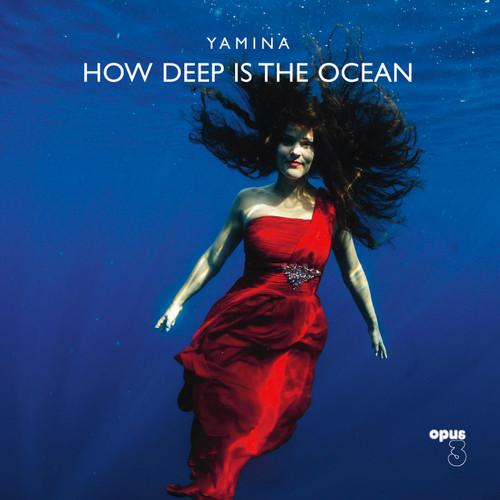 Yamina, How Deep Is The Ocean (1x LP 180 gr stereo) (LP25001)
