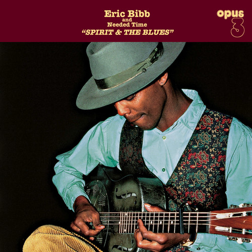 TAPE - Eric Bibb, The Deacons & Needed Time,  Spirit and The Blues (AM 19401)