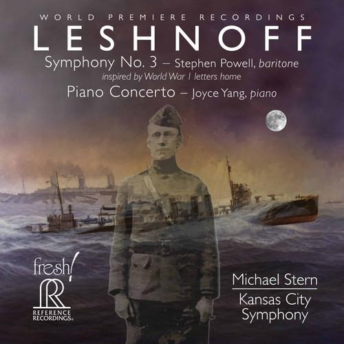 Leshnoff: Symphony No. 3; Piano Concerto, Kansas City Symphony/Michael Stern SACD - Reference Recordings FR-739SACD