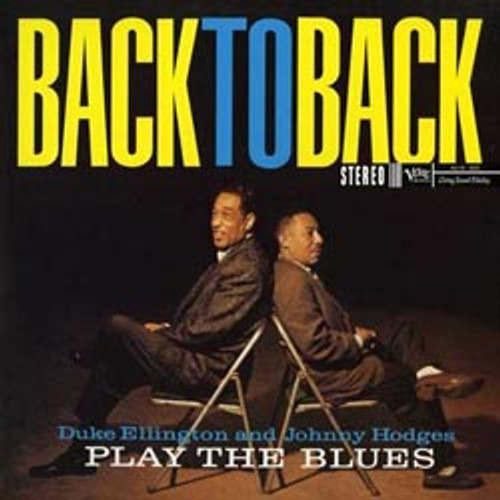 Jazz LP 200g - Duke Ellington & Johnny Hodges: Back To Back (45rpm-edition). Acoustic Sounds AS6055, Cat.# AS AVRJ 6055-45, format 2LPs 200g 45rpm. Barcode 0753088605512. More info on www.sepeaaudio.com