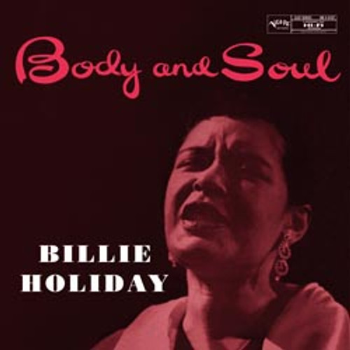 Jazz LP 200g - Billie Holiday: Body And Soul (45rpm-edition). Acoustic Sounds AS8197, Cat.# AS AVRJ 8197-45, format 2LPs 200g 45rpm. Barcode 0753088819711. More info on www.sepeaaudio.com