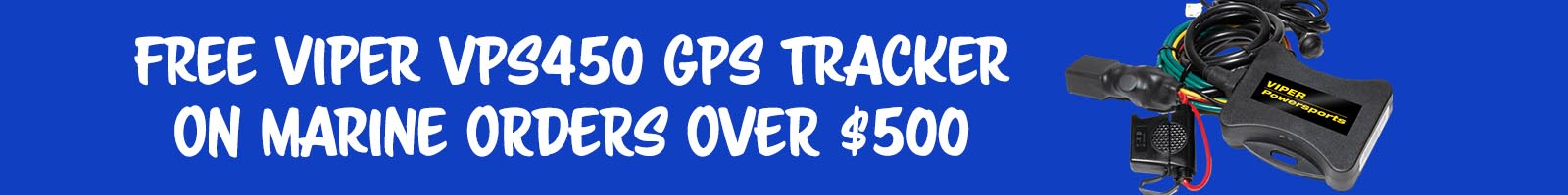 Free Viper VPS 450 GPS Tracker with $500 Powersport Purchase!