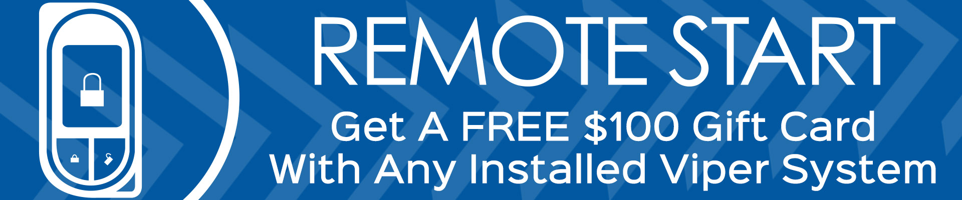 Free $100 Gift Card With Remote Start