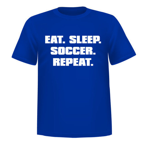 Eat Sleep Soccer Short Sleeve