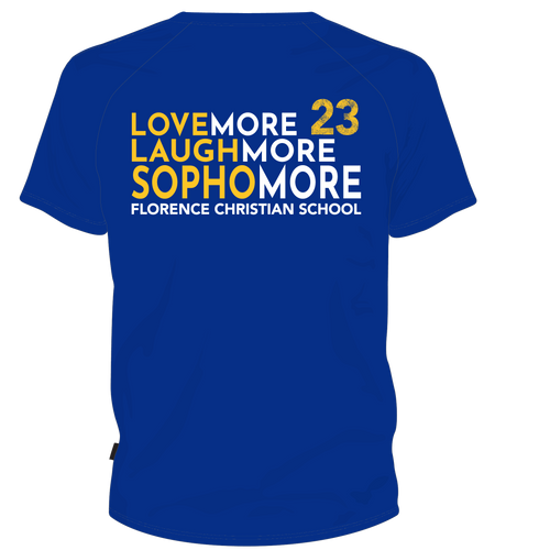 FCS Class of 2023 - Sophomore T Shirt - Love, Laugh,SophoMore