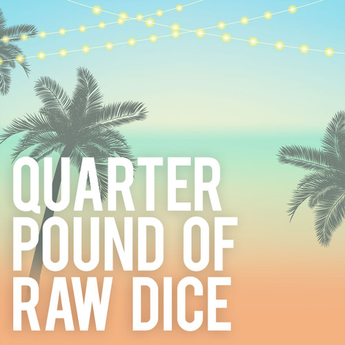 Quarter Pound of RAW Dice for Table Top RPG's and Miniatures games
