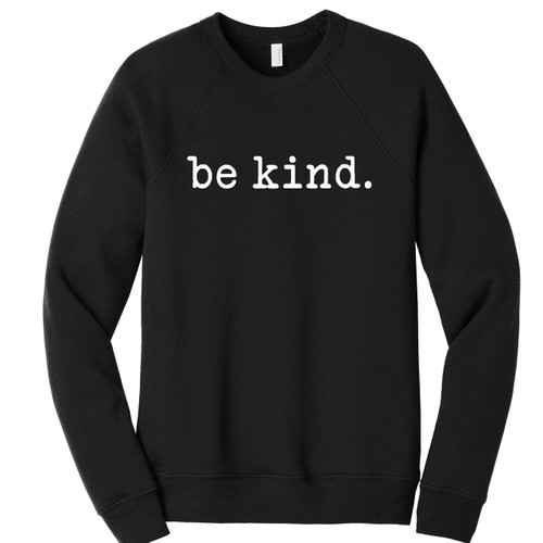 Black Be Kind Sweatshirt Unisex