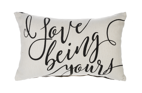 Love Being Yours Pillow