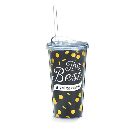 Best Is Yet To Come Tumbler