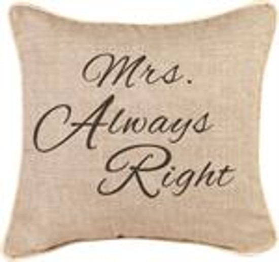 Pillow Mrs. Always Right