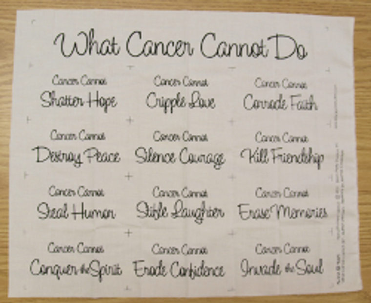What Cancer Cannot Do Fabric Panel