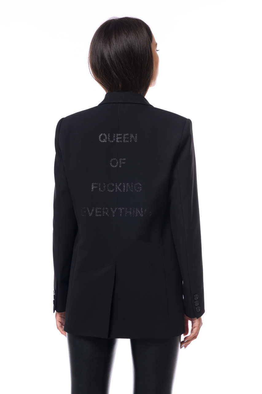 """QUEEN OF FUCKING EVERYTHING""  Black Blazer SEVEN LAB"