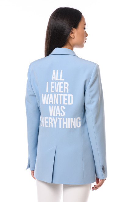 """ALL I EVER WANTED WAS EVERYTHING"" Blue Blazer SEVEN LAB"