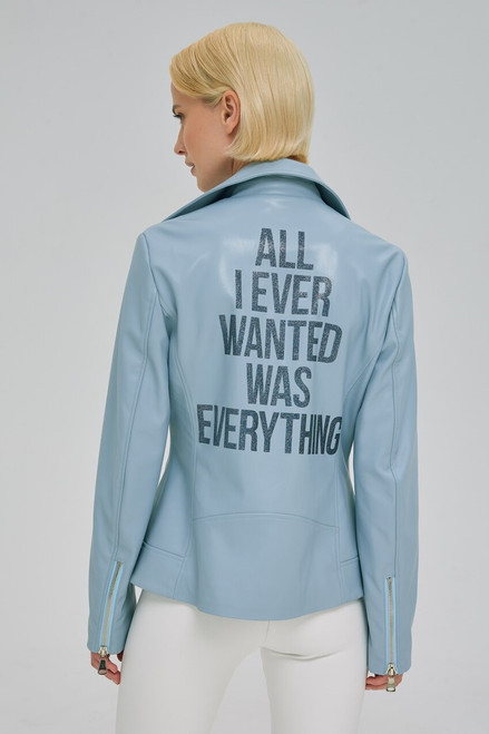 """""""ALL I EVER WANTED WAS EVERYTHING"""" Blue leather jacket"""