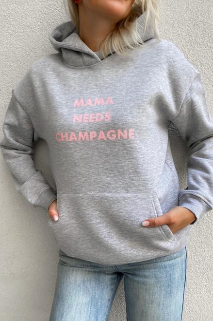 """Mama needs champagne"" grey flees hoodie"