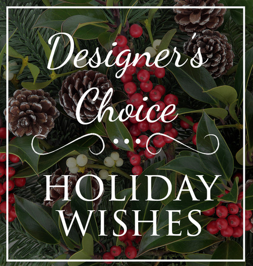 Designer's Choice Holiday Arrangement Cypress California Flower Delivery