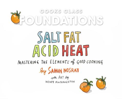 Salt, Fat, Acid, Heat: Part 4  - September 18, 2019