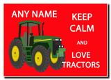 Keep Calm And Love Tractors Jumbo Magnet