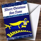 Banana Man Customised Christmas Card
