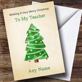 Teacher Cute Watercolour Xmas Tree Customised Christmas Card
